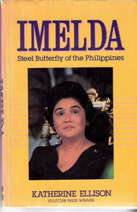 9789710844630: Imelda Steel Butterfly of the Philippines