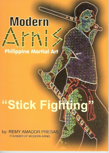 "9789710860418: Modern Arnis: Philippine Martial Art ""Stick Fighting"""