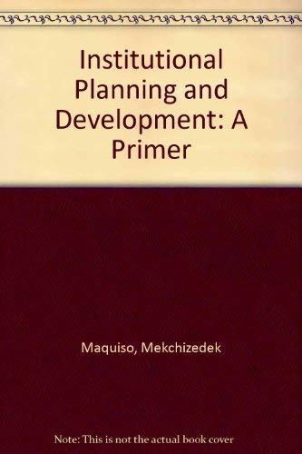 9789711000547: Institutional Planning and Development: A Primer