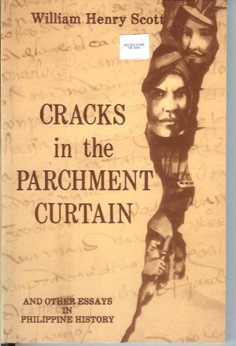 9789711000738: Cracks in the Parchment Curtain, and Other Essays in Philippine History