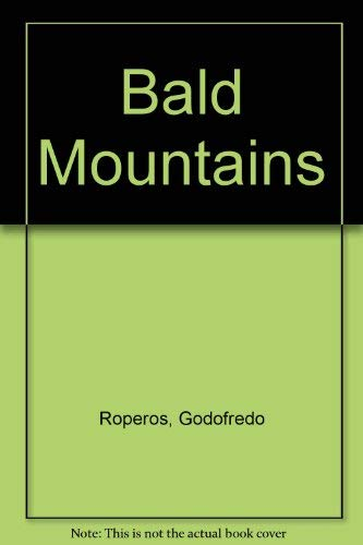 THE BALD MOUNTAINS And Other Stories: Roperos, Godofredo
