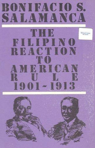 9789711001155: Filipino Reaction to American Rule 1901-1913