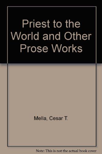 9789711001803: Priest to the World and Other Prose Works