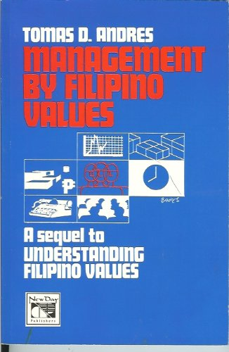 Management by Filipino values: A sequel to: Tomas Quintin D