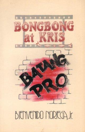 Bongbong at Kris: Batang Pro: Jr., Bienvenido M. Noriega