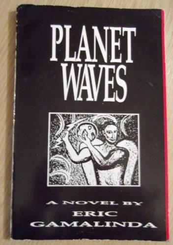 9789711002756: Planet Waves: A Novel