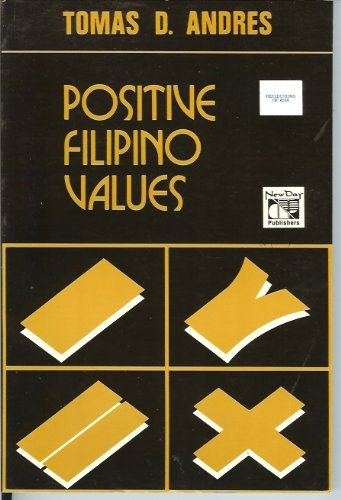 Positive Filipino Values: Andres, Tomas D.