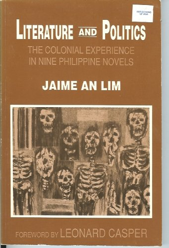 Literature and Politics: The Colonial Experience in: Lim, Jaime