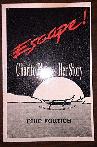 9789711004804: Escape!: Charito Planas : Her Story