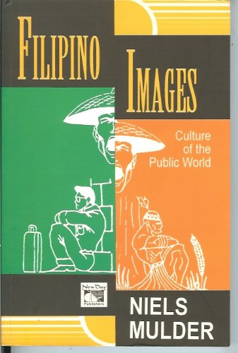 Filipino Images: Culture of the Public World: Niels Mulder