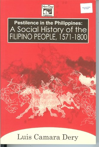 9789711011215: Pestilence in the Philippines: A Social History of the Filipino People, 1571-1800