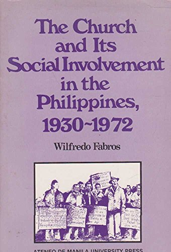 9789711130633: The Church and Its Social Involvement in the Philippines, 1930-1972
