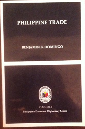 Philippine trade (Philippine economic diplomacy series) (9711150387) by Domingo, Benjamin B