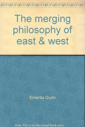 9789711181109: The merging philosophy of east & west