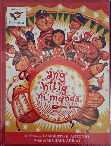 Ang Hilig Ni Manda Sumama sa Banda: Lamberto E. Antonio