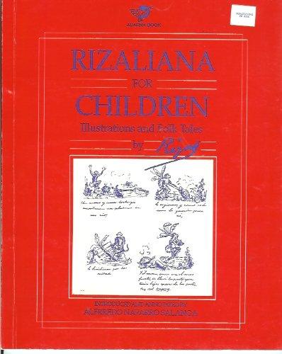 Rizaliana for children : illustrations and folk: Jose P. Rizal