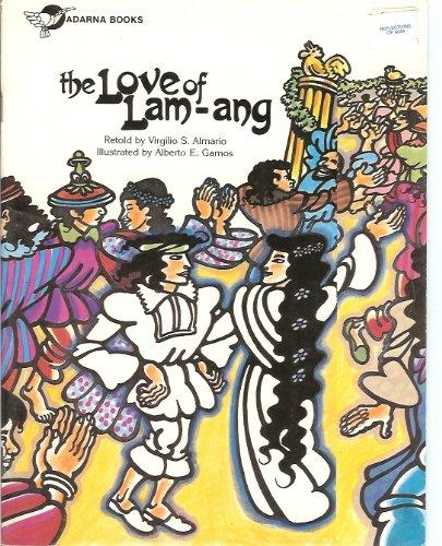 9789711211516: The Love of Lam-ang
