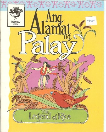 Ang Alamat ng Palay (The Legend of Rice): Anonnuevo, Victoria