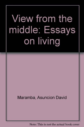 9789712701412: View from the middle: Essays on living