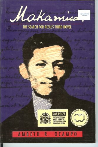9789712702747: Makamisa (The Search For Rizal's Third novel)