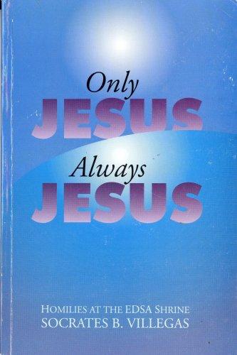 9789712703249: Only Jesus Always Jesus
