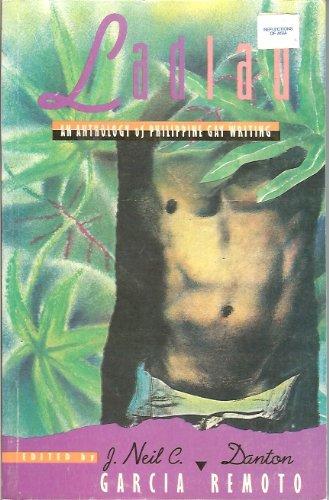 Ladlad: An anthology of Philippine gay writing