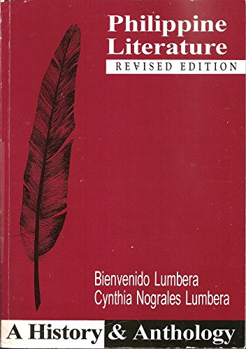 Philippine Literature: A History & Anthology (Revised: Bienvenido Lumbera; Cynthia