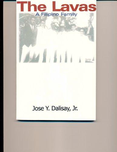 The Lavas: a Filipino Family: Dalisay, Jr., Jose Y.