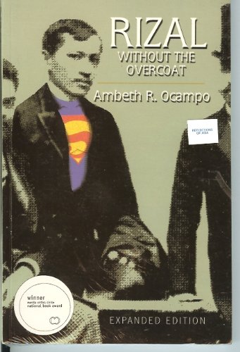9789712709203: Rizal: Without the Overcoat (Expanded Edition)
