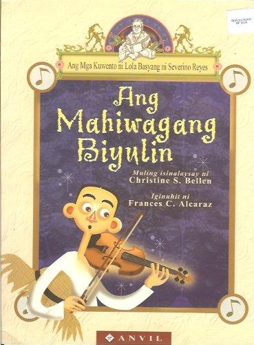 Ang Mahiwagang Biyulin (The Enchanted Violin) (Ang