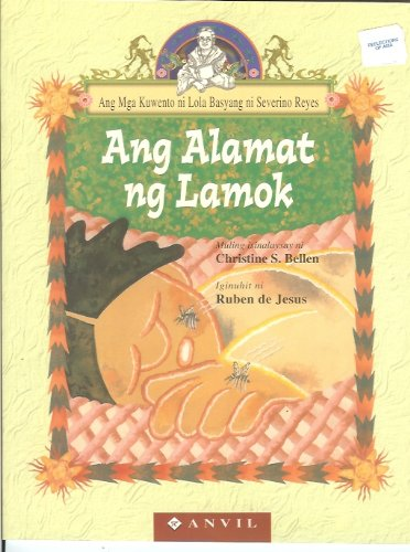 Ang Alamot ng Lamok (The Legend of: Retold by Christine