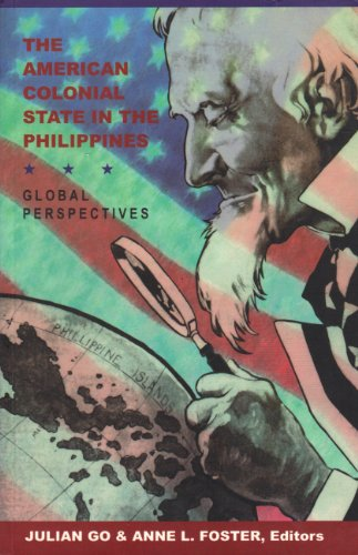 9789712715280: The American Colonial State in the Philippines: Global Perspectives