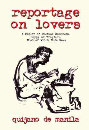 9789712720383: Reportage On Lovers: A Medley of Factual Romance, Happy or Tragical, Most of Which Made News