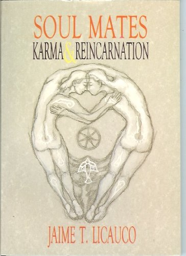 Soul Mates: Karma & Reincarnation (Newsprint): Jaime T. Licauco