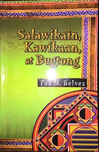 Salawikain, Kawikaan, At Bugtong: Paz M. Belvez