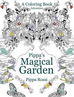 9789712721625: Pippa's Magical Garden Coloring Book