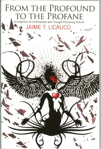 From the Profound to the Profane (A: Jaime T. Licauco