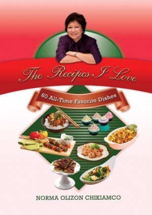 9789712723964: The Recipes I Love: 60 All-Time Favorite Dishes