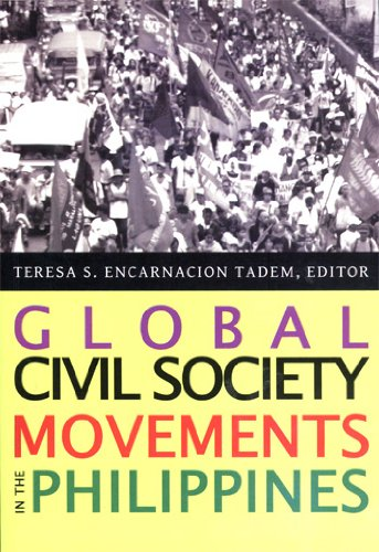 9789712725463: Global Civil Society Movements in the Philippines