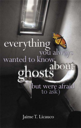 9789712726026: Everything You Always Wanted to Know About Ghosts (but were afraid to ask)