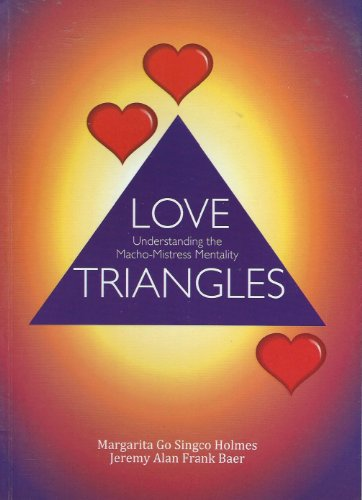 9789712726927: Love Triangles : Understanding the Macho-Mistress Mentality