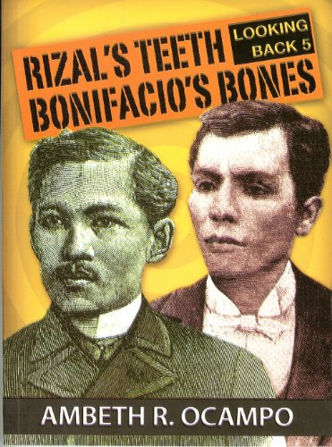 9789712727566: Looking Back 5 : Rizal's Teeth Bonifacio's Bones