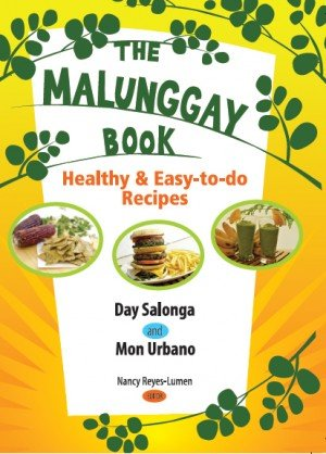 9789712727627: The Malunggay Book: Healthy & Easy-to-do Recipes