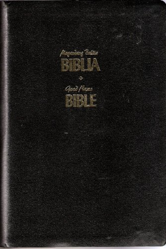 Magandang Balita Biblia/Good News Bible. Tagalog-English Diglot: Various