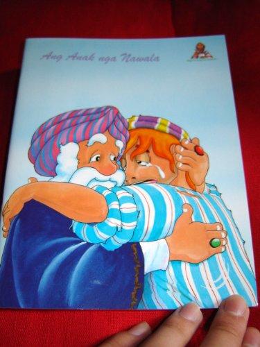 9789712908248: ANG ANAK NGA NAWALA / CEBUANO CHILDREN'S BIBLE / CPV560P / PRODIGAL SON (WORDS OF WISDOM)