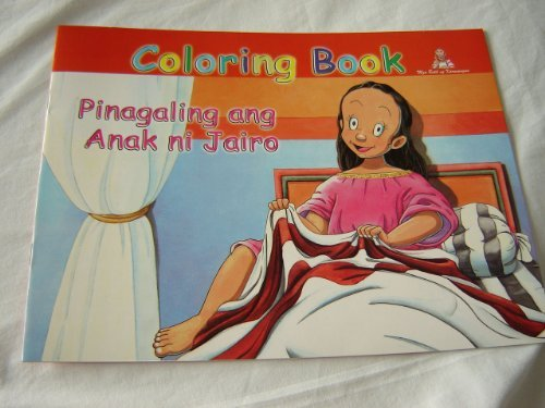 9789712909931: Jairus's Daughter - Pinagaling ang Anak ni Jairo / English - Tagalog Bilingual Bible Story Coloring Book / For Filipino Children's