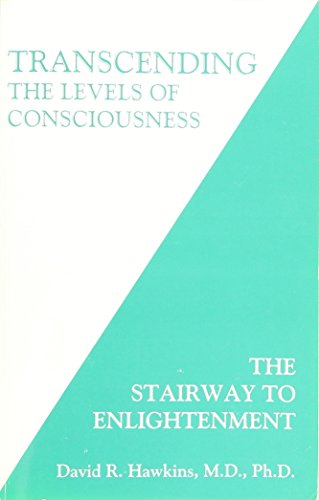 9789715007467: Transcending the Levels of Consciousness: The Stairway to Enlightenment by David R. Hawkins (2006) Paperback
