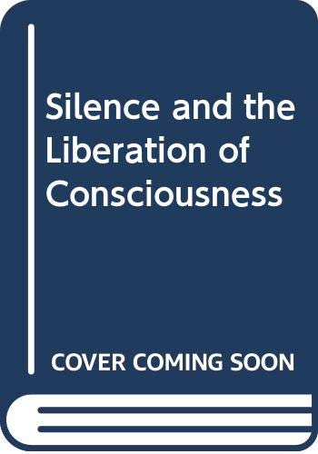 9789715010634: Silence and the Liberation of Consciousness