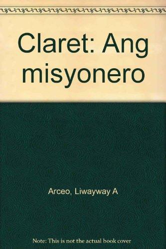 9789715013260: Claret: Ang misyonero