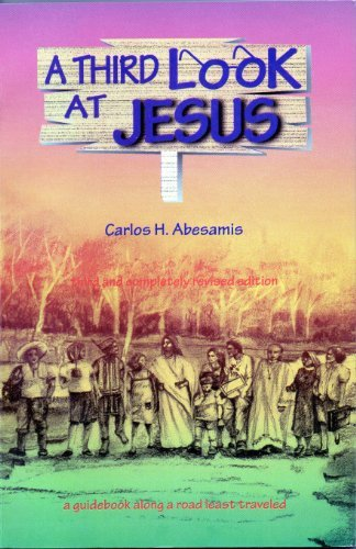9789715018227: A Third Look at Jesus: A Guidebook along a Road Least Traveled